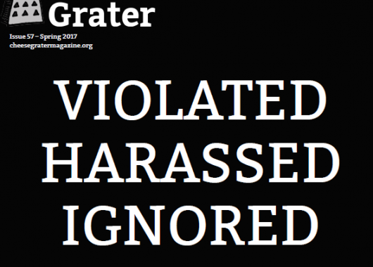 Cover of Cheese Grater Issue 57, with text reading: Violated, Harassed, Ignored: the tragic story of how UCL fails victims of sexual assault